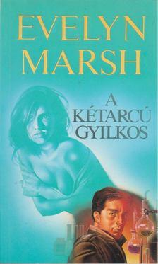 Evelyn Marsh - A kétarcú gyilkos [antikvár]
