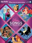 DISNEY SONGS FOR FEMALE SINGERS. 10 ALL-TIME FAVORITES. AUDIO ACCES INCLUDED