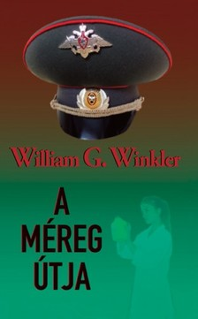 William G. Winkler - A méreg útja [eKönyv: epub, mobi]