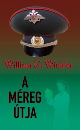 William G. Winkler - A méreg útja [eKönyv: epub, mobi]