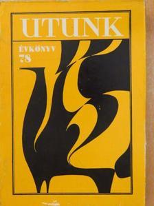 Aurel Gurghianu - Utunk évkönyv 1978. [antikvár]