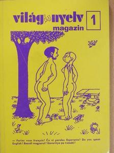 Bánky Róbert - Világ és Nyelv Magazin 1. [antikvár]