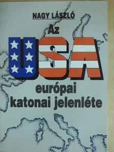 Mórocz Lajos - Az USA európai katonai jelenléte [antikvár]