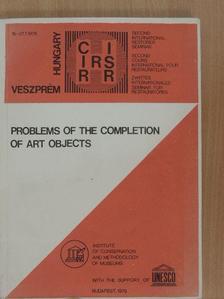 Bernard Feilden - Problems of the Completion of Art Objects [antikvár]