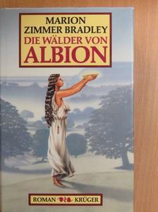 Marion Zimmer Bradley - Die Wälder von Albion [antikvár]