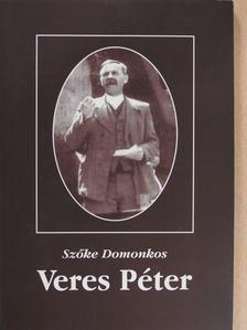 Szőke Domonkos - Veres Péter (dedikált példány) [antikvár]