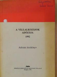 Csékiné Varga Éva - A vállalkozások adózása 1992 [antikvár]