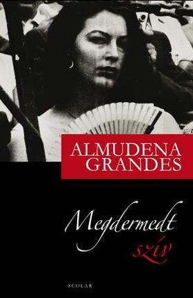 Almudena Grandes - Megdermedt szív ###