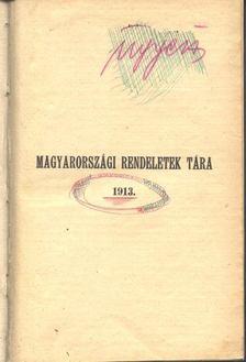 Magyarországi rendeletek tára 1913. év 2. kötet [antikvár]