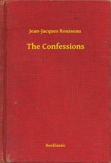 Jean-Jacques Rousseau - The Confessions [eKönyv: epub, mobi]