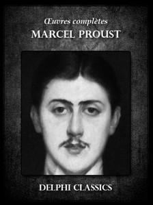 Marcel Proust - Oeuvres completes de Marcel Proust [eKönyv: epub, mobi]