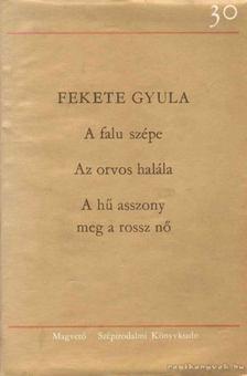 Fekete  Gyula - Három regény [antikvár]