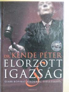 Dr. Kende Péter - Elorzott igazság [antikvár]