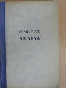 Pearl S. Buck - Az anya [antikvár]