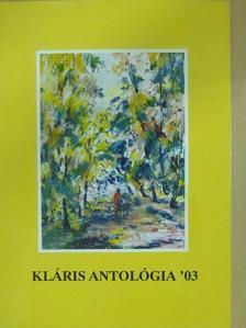 Antalfy István - Kláris antológia '03 (dedikált példány) [antikvár]