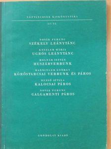 Dezső Attila - Székely leánytánc/Ugrós leánytánc/Huszárverbunk/Köröstarcsai verbunk és páros/Kalocsai páros/Galgamenti páros [antikvár]