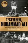 Rahaman Ali - Testvérem, Muhammad Ali