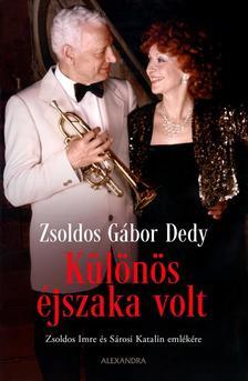 Zsoldos Gábor Dedy - Különös éjszaka volt