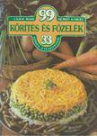 Hemző Károly, Lajos Mari - 99 körítés és főzelék 33 színes ételfotóval [antikvár]
