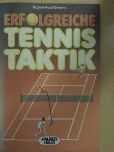 Robert Ford Greene - Erfolgreiche Tennis Taktik [antikvár]