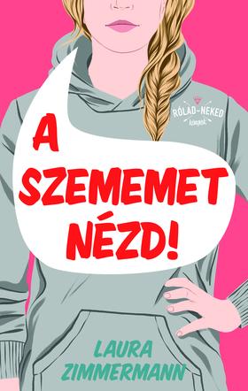 Laura Zimmerman - A szememet nézd! [eKönyv: epub, mobi]