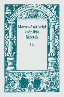 FODOR ISTVÁN - Marosvásárhelyi krónikás füzetek II.