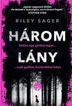 Riley Sager - Három lány [eKönyv: epub, mobi]