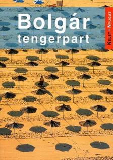 Farkas Zoltán - BOLGÁR TENGERPART - ÚTIKÖNYV
