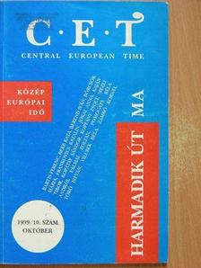 Bartis Ferenc - C.E.T Central European Time 1999. október [antikvár]