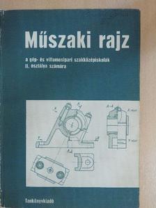 Biszterszky Elemér - Műszaki rajz [antikvár]