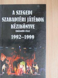 Nikolényi István - A Szegedi Szabadtéri Játékok Kézikönyve II. [antikvár]