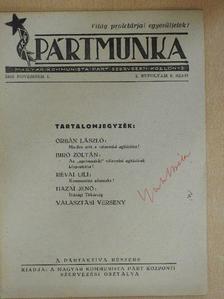 Biró Zoltán - Pártmunka 1945. november 1. [antikvár]