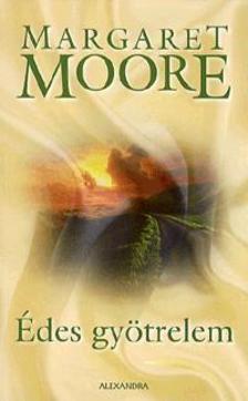 Margaret Moore - Édes gyötrelem