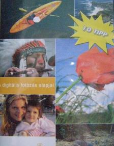 A DIGITÁLIS FOTÓZÁS ALAPJAI - 10 TIPP - DVD
