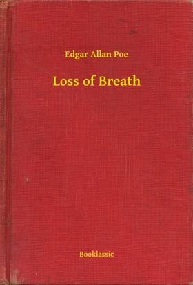 Edgar Allan Poe - Loss of Breath [eKönyv: epub, mobi]