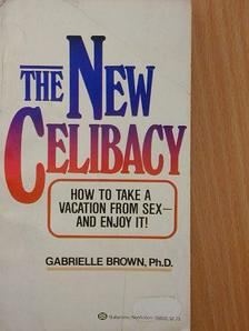 Gabrielle Brown - The New Celibacy [antikvár]