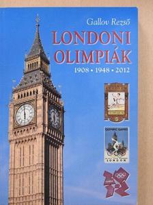 Gallov Rezső - Londoni olimpiák [antikvár]