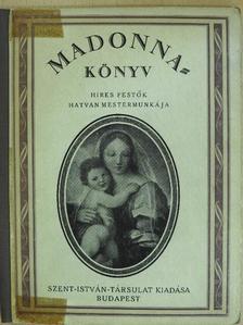 Sik Sándor - Madonna-könyv [antikvár]