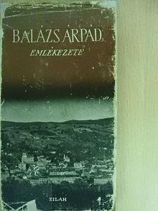Barényi Ferenc - Balázs Árpád emlékezete [antikvár]