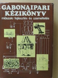 Csonka Károly - Gabonaipari kézikönyv [antikvár]