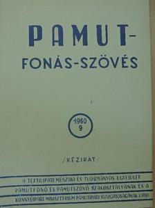 Feiszt György - Pamut-Fonás-Szövés 1960/9. [antikvár]