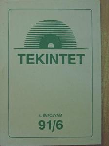 Gyarmati Gergely - Tekintet 1991/6. [antikvár]
