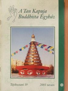 Dobosy Antal - A Tan Kapuja Buddhista Egyház 2003. tavasz [antikvár]