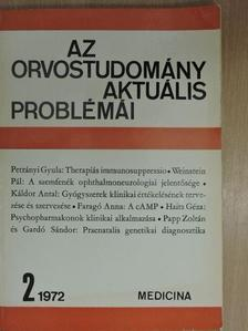 Faragó Anna - Az orvostudomány aktuális problémái 1972/2. (dedikált példány) [antikvár]