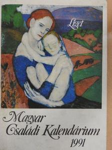 Ábrahám Kálmán - Magyar Családi Kalendárium 1991 [antikvár]