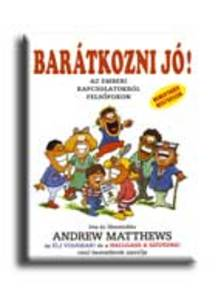 Andrew Matthews - BARÁTKOZNI JÓ!