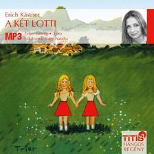 Erich Kastner - A két lotti - hangos regény