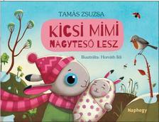 Tamás Zsuzsa - Kicsi Mimi nagytesó lesz