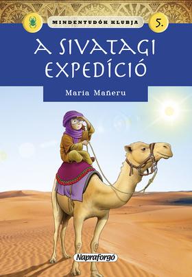 Mindentudók klubja 5.- A sivatagi expedíció