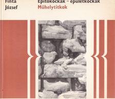 Finta József - Építőkockák - épületkockák [antikvár]